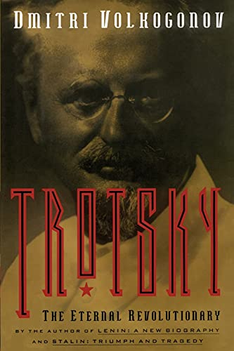 9781416576648: Trotsky: The Eternal Revolutionary (Media and Communications; 49)