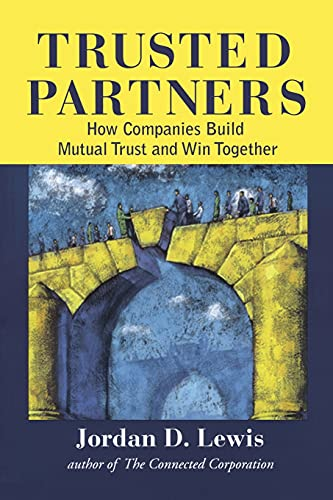 9781416576655: Trusted Partners: How Companies Build Mutual Trust and Win Together