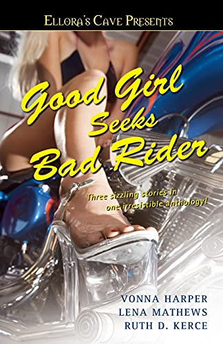 9781416576693: Good Girl Seeks Bad Rider: Ellora's Cave