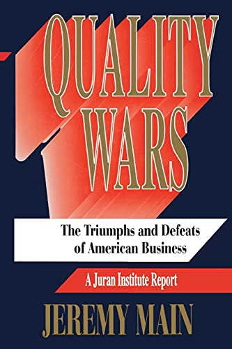 9781416576969: Quality Wars: The Triumphs and Defeats of American Business