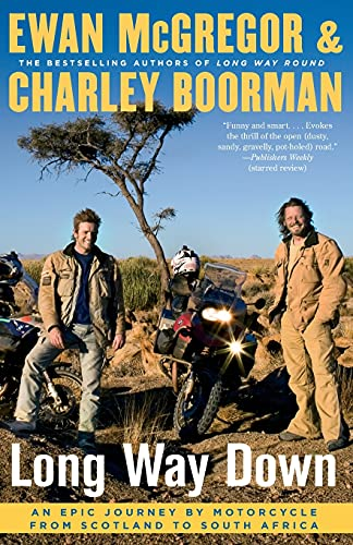 9781416577461: Long Way Down: An Epic Journey by Motorcycle from Scotland to South Africa
