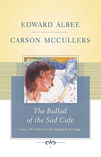 9781416577492: The Ballad of the Sad Cafe: Carson McCullers' Novella Adapted for the Stage