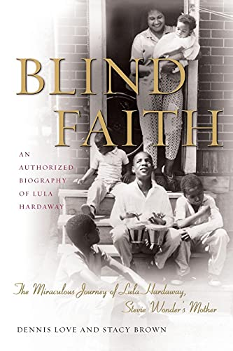 9781416577850: Blind Faith: The Miraculous Journey of Lula Hardaway, Stevie Wonder's Mother