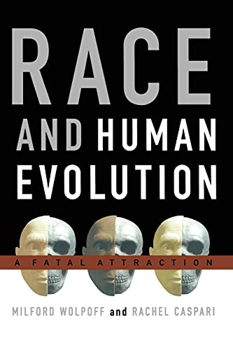 9781416577966: Race and Human Evolution: A Fatal Attraction