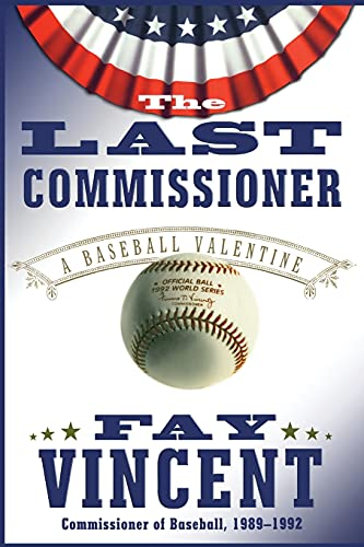 9781416578017: The Last Commissioner: A Baseball Valentine