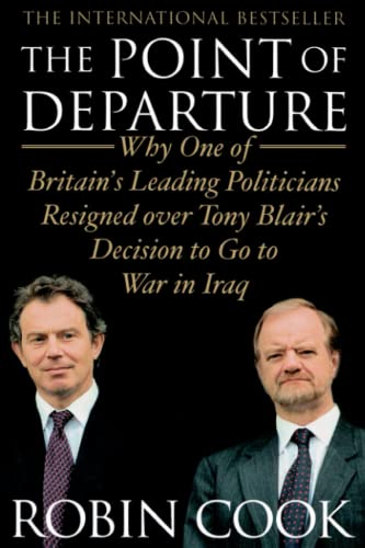 9781416578314: The Point of Departure: Why One of Britain's Leading Politicians Resigned over Tony Blair's Decision to Go to War in Iraq