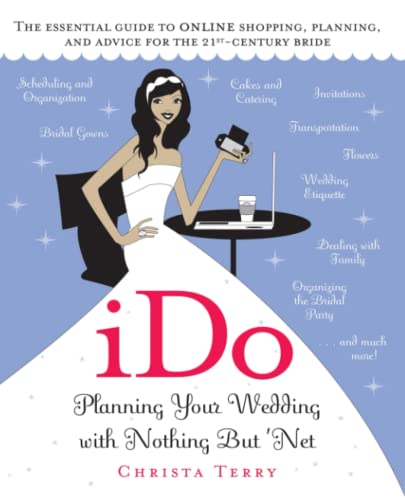 iDo: Planning Your Wedding with Nothing But Net: Christa Terry