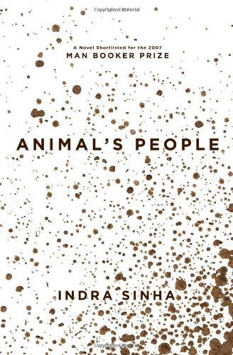 9781416578789: Animal's People: A Novel