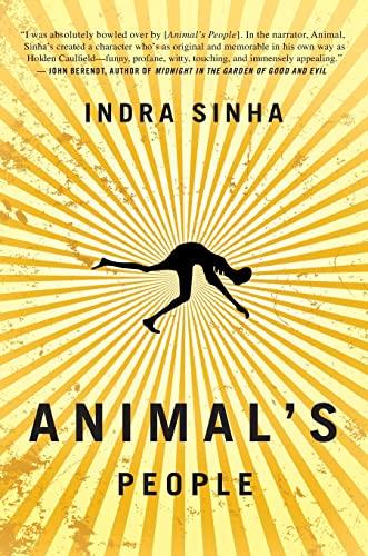9781416578796: Animal's People: A Novel