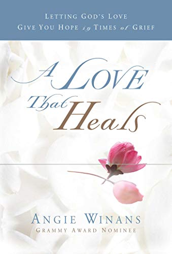 9781416578802: A Love that Heals: Letting God's Love Give You Hope in Times of Grief
