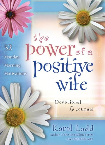 9781416579021: The Power of a Positive Wife Devotional & Journal: 52 Monday Morning Motivations