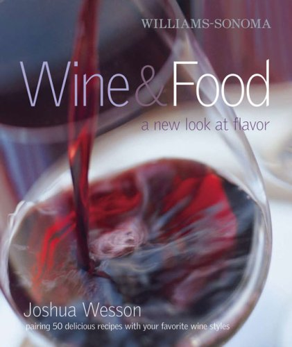 9781416579113: Williams-Sonoma Wine & Food: A New Look at Flavor