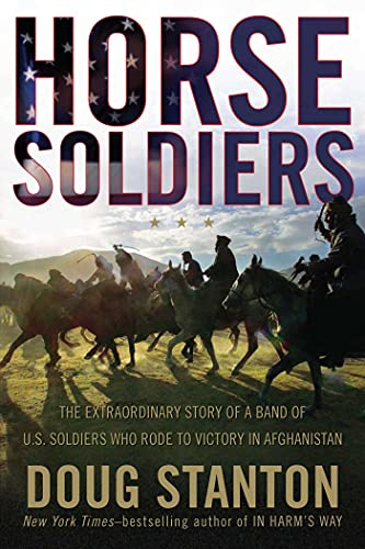 9781416580515: Horse Soldiers: The Extraordinary Story of a Band of US Soldiers Who Rode to Victory in Afghanistan