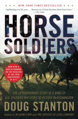 9781416580522: Horse Soldiers: The Extraordinary Story of a Band of US Soldiers Who Rode to Victory in Afghanistan