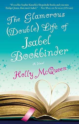 9781416580676: The Glamorous Double Life of Isabel Bookbinder