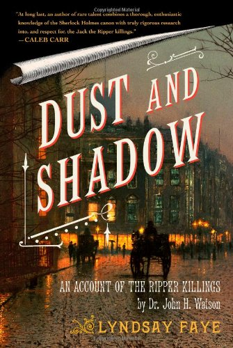 9781416583301: Dust and Shadow: An Account of the Ripper Killings by Dr. John H. Watson