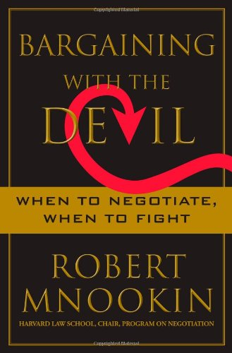 9781416583325: Bargaining with the Devil: When to Negotiate, When to Fight