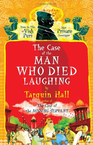 9781416583691: The Case of the Man Who Died Laughing: From the Files of Vish Puri, Most Private Investigator (Vish Puri Mysteries)