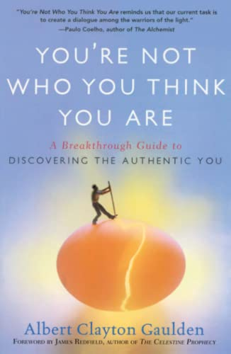 9781416583790: You're Not Who You Think You Are: A Breakthrough Guide to Discovering the Authentic You