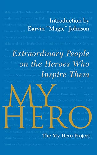 9781416584490: My Hero: Extraordinary People on the Heroes Who Inspire Them