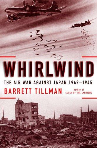 9781416585022: Whirlwind: The Air War Against Japan 1942-1945