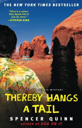 Thereby Hangs a Tail: A Chet and: Spencer Quinn