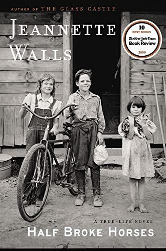 9781416586289: Half Broke Horses: A True-Life Novel