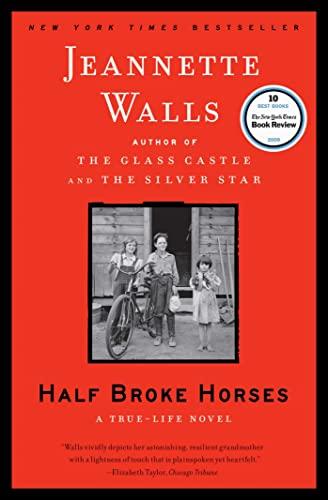 9781416586296: Half Broke Horses: A True-Life Novel