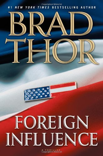 Foreign Influence: Brad Thor