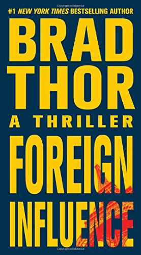 9781416586609: Foreign Influence: A Thriller (The Scot Harvath Series)