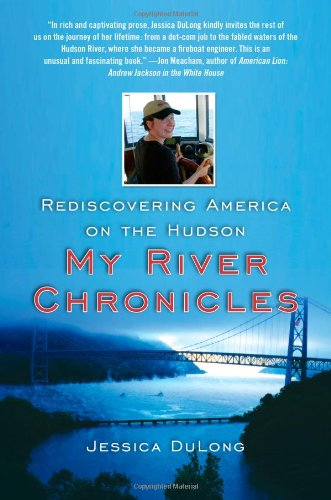 9781416586982: My River Chronicles: Rediscovering the Work that Built America; A Personal and Historical Journey