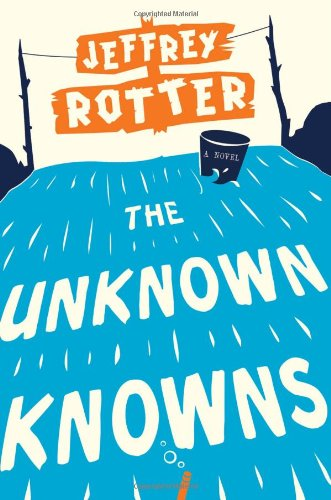 9781416587026: The Unknown Knowns: A Novel