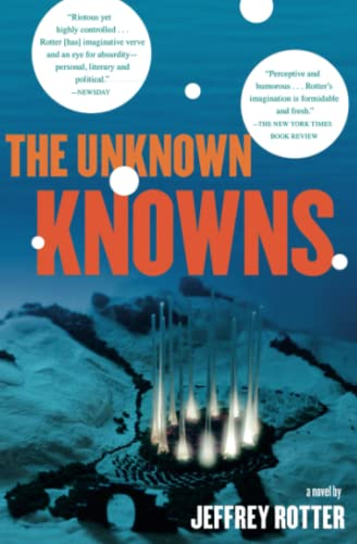 9781416587033: The Unknown Knowns: A Novel