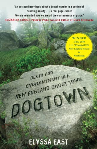 9781416587057: Dogtown: Death and Enchantment in a New England Ghost Town