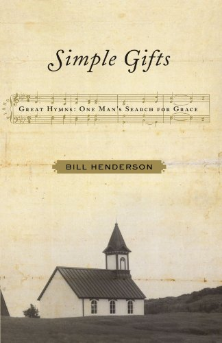 9781416587613: Simple Gifts: Great Hymns: One Man's Search for Grace