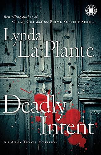 9781416588313: Deadly Intent (Anna Travis Mysteries)