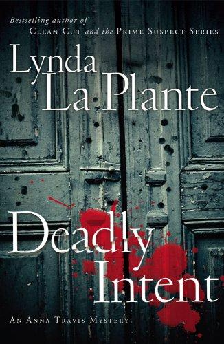 9781416588320: Deadly Intent (Anna Travis Mysteries)