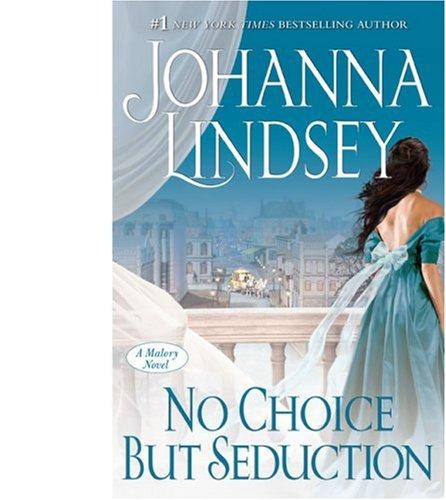 9781416588627: No Choice But Seduction Exp: A Malory Novel (Malory-Anderson Family)