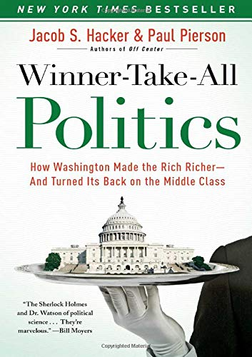 9781416588702: Winner-Take-All Politics: How Washington Made the Rich Richer--and Turned Its Back on the Middle Class