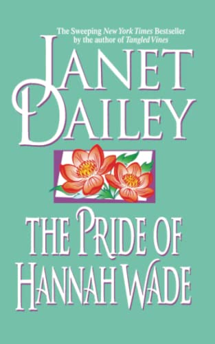 The Pride of Hannah Wade: Dailey, Janet