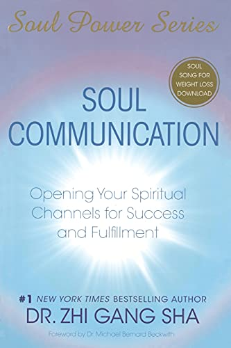 9781416588979: Soul Communication: Opening Your Spiritual Channels For Success And Fulfillment (Soul Power)
