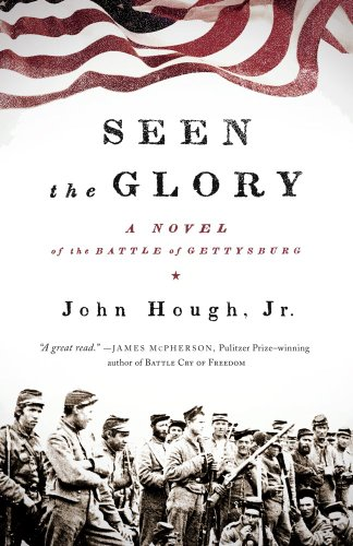 9781416589662: Seen the Glory: A Novel of the Battle of Gettysburg