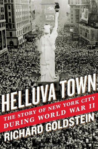 9781416589969: Helluva Town: The Story of New York City During World War II