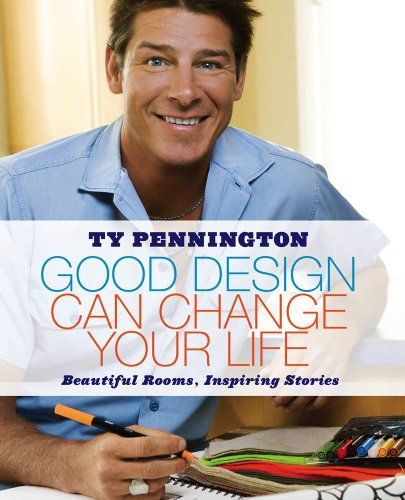 9781416590217: Good Design Can Change Your Life: Beautiful Rooms, Inspiring Stories