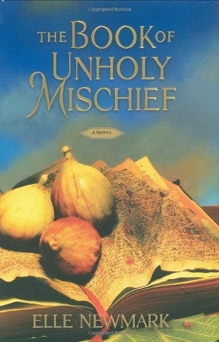 9781416590545: The Book of Unholy Mischief: A Novel