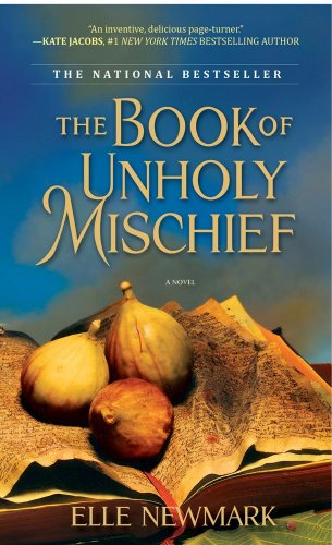 9781416590576: The Book of Unholy Mischief: A Novel