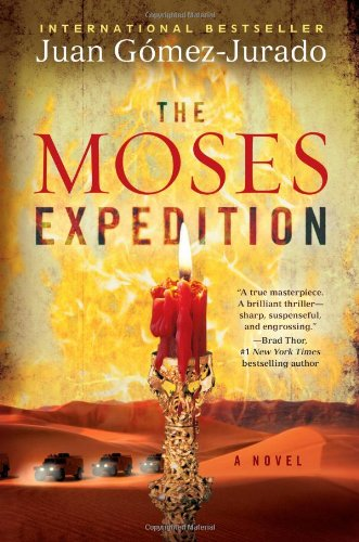 The Moses Expedition: A Novel 9781416590644 The Moses Expedition takes readers on an expedition to discover theArk of the Covenant, which houses the Ten Commandment tablets.