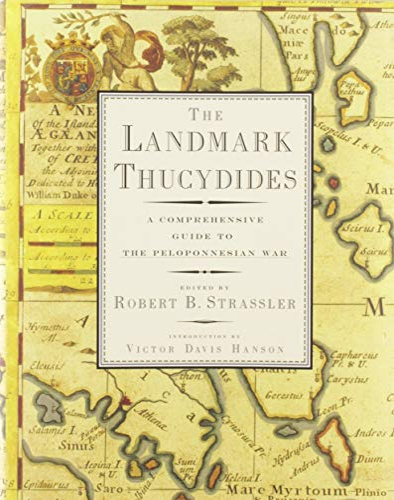 9781416590873: The Landmark Thucydides: A Comprehensive Guide to the Peloponnesian War