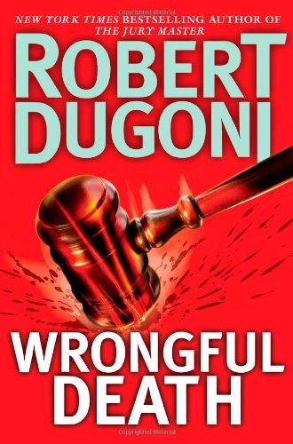 WRONGFUL DEATH (SIGNED): Dugoni, Robert