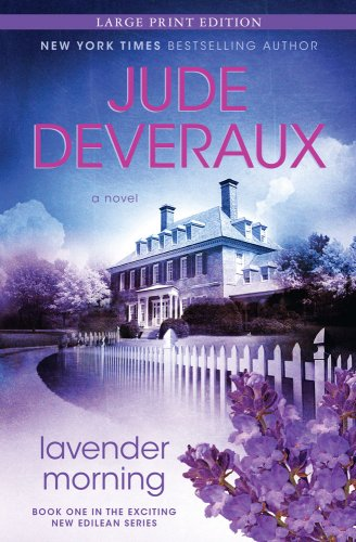 9781416591757: Lavender Morning: A Novel (Edilean)